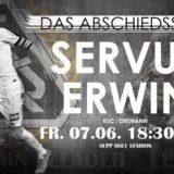 Servus, Erwin! Das Abschiedsspiel – FR 7.6. 18:30 Uhr gegen SC Ortmann